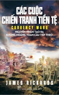 Các Cuộc Chiến Tranh Tiền Tệ