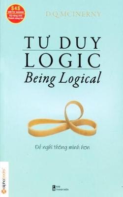 Tư duy logic - Để nghĩ thông minh hơn