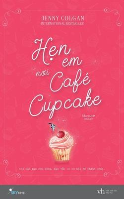 Hẹn Em Nơi Cafe Cupcake