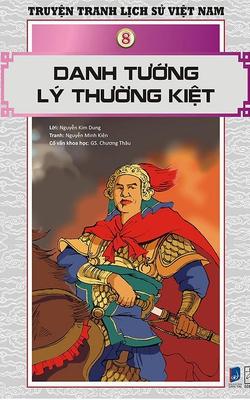 Truyện Tranh Lịch Sử Việt Nam - Danh Tướng Lý Thường Kiệt