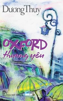 Oxford Thương Yêu - Tái Bản 2014