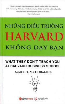 Những Điều Trường Harvard Không Dạy Bạn