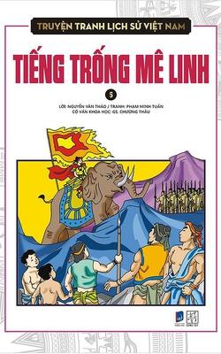 Truyện Tranh Lịch Sử Việt Nam - Tiếng Trống Mê Linh