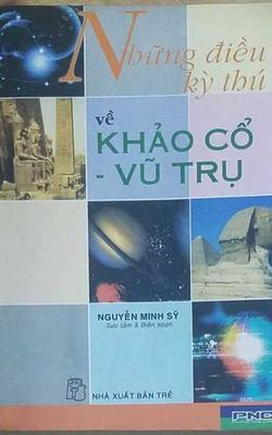 Những điều kỳ thú về Khảo cổ - Vũ trụ