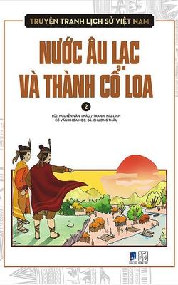 Truyện Tranh Lịch Sử Việt Nam - Nước Âu Lạc Và Thành Cổ Loa